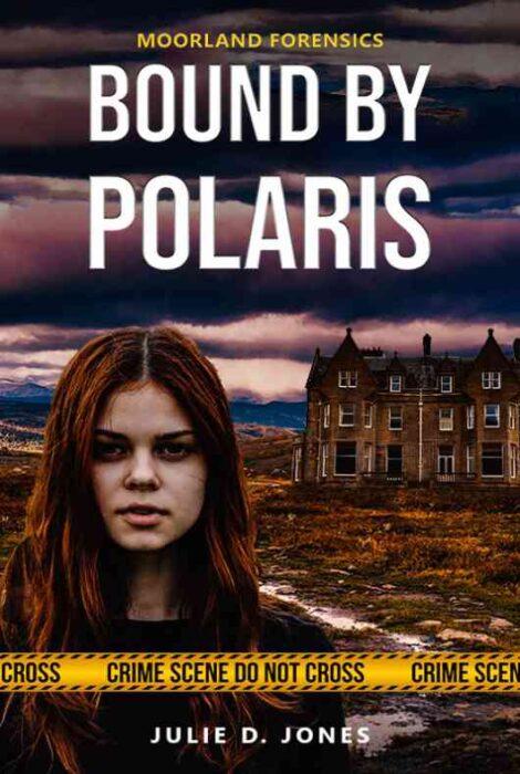 Moorland forensics bound by polaris